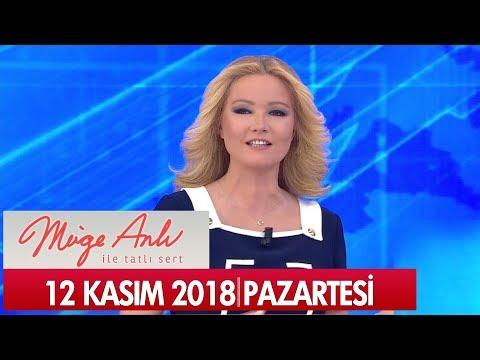 Müge Anlı ile Tatlı Sert 12 Kasım 2018 - Tek Parça