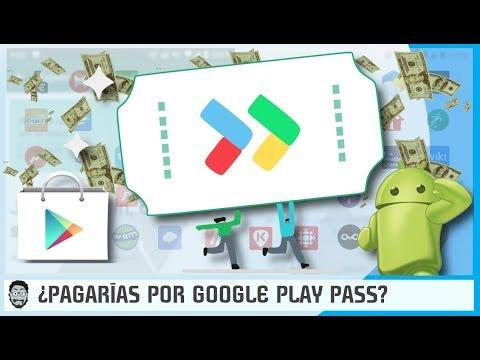 ¿Pagarías por Google Play Pass? - Suscripción Apps y Juegos de Pago en ANDROID