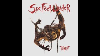 Six Feet Under - The Separation Of Flesh From Bone