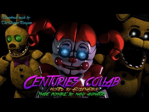 [FNAF/SFM] Centuries Collab | Cover by Ghost Killer Entertainment