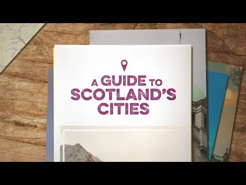 A Guide To Scotland's Cities