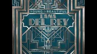 Lana Del Rey - Young and Beautiful (FULL SONG)