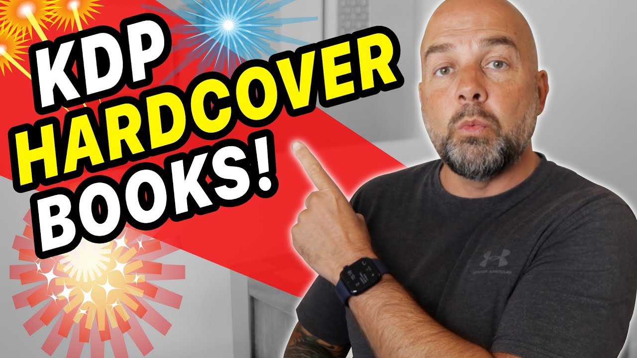 Download KDP Hardcover Books are Here! - WATCH NOW.