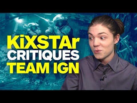 KiXSTAr Critiques IGN's Rainbow Six Siege Team
