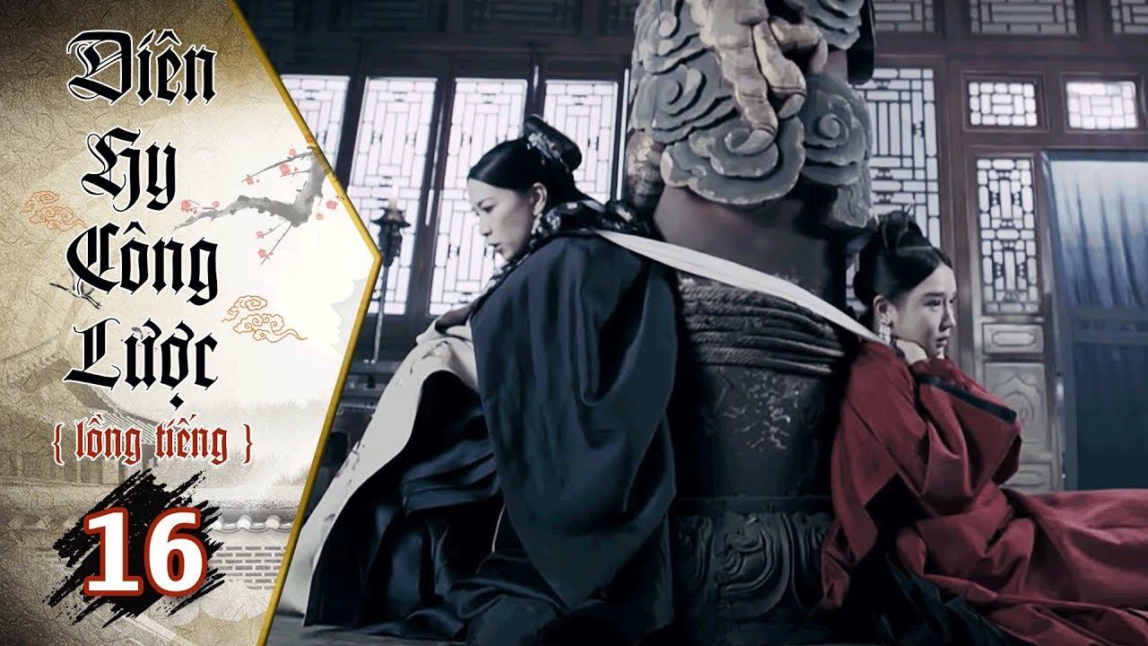 image Diên Hy Công Lược - Tập 16 (Lồng Tiếng) | Phim Bộ Trung Quốc Hay Nhất 2018 (17H, thứ 2-6 trên HTV7)