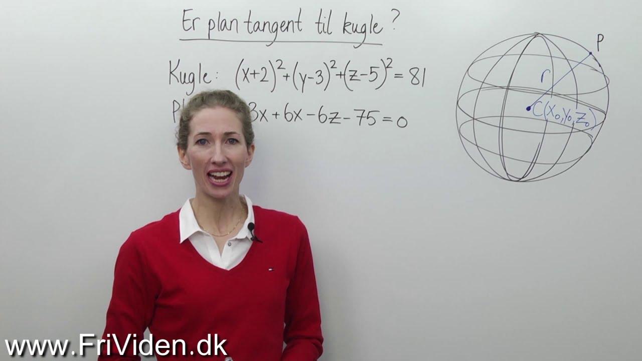 Er planen tangent til en kugle i rummet (vektorregning)