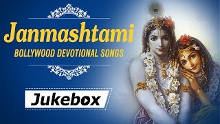 Krishna Janmashtami - Lord Krishna Bhajans - Bollywood Devotional Songs