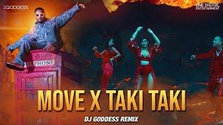 Move x Taki Taki (DJ Goddess Remix) | Raftaar| DJ Snake| Selena Gomez| Cardi B| Ozuna