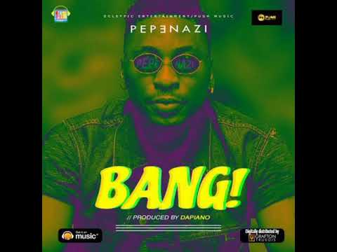 [BANG] AUDIO BY PEPENAZI