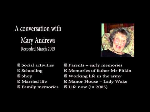 WTHSoc - Living Memories of Mary Andrew- Recorded March 2005