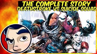 Deathstroke Vs The Suicide Squad - Complete Story | Comicstorian