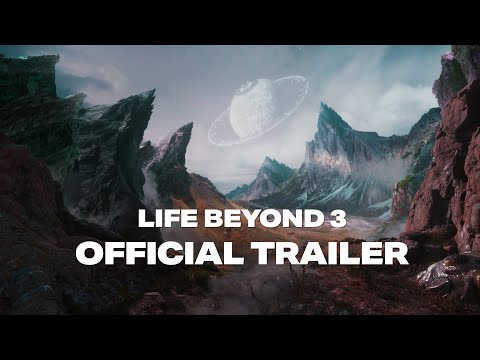 Life Beyond 3: Official Trailer