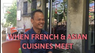 What happens when French & Asian cuisines meet?