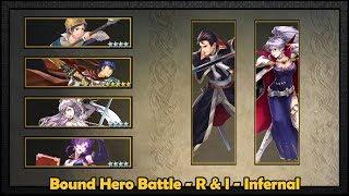 [Fire Emblem Heroes] Bound Hero Battle - R & I - Infernal [2018-10-04]