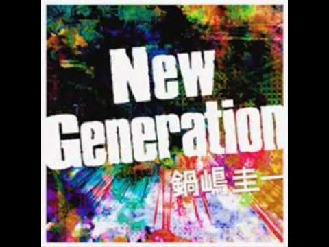 鍋嶋圭一 - New Generation [DDR 2013]