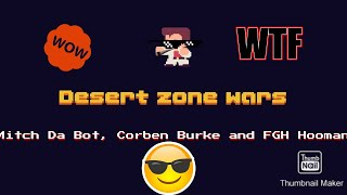 Fortnite desert zone wars with FGH Hooman and corben Burke and Mitch da bot