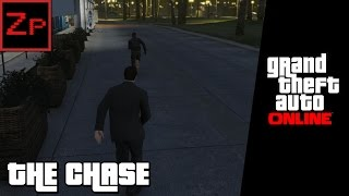 The Chase! - GTA V Online (PC)