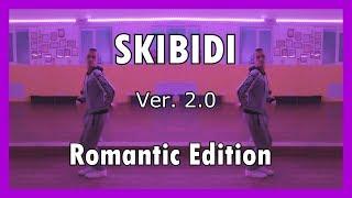 Download Танец на LITTLE BIG — SKIBIDI (Romantic Edition) Mp3 and Videos