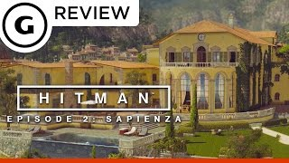 Hitman Episode 2 Sapienza Review