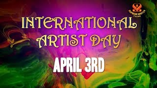 A Tribute to Creative Souls International Artist Day, Part 1 of 2