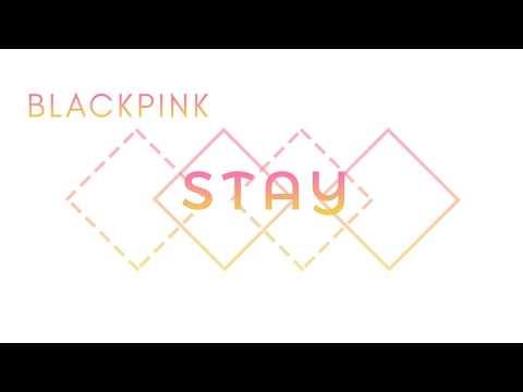 BLACKPINK — Stay - Japanese Version Lyrics [KAN/ROM/ENG]
