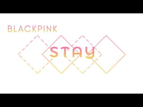 BLACKPINK — Stay - Japanese Version Lyrics [KAN/ROM/ENG]