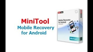 MiniTool Mobile Recovery for Android 1.0.1.1+serial key