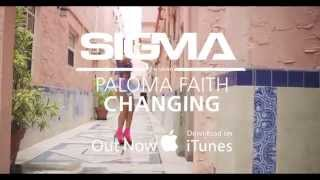 Sigma Ft. Paloma Faith Changing Out Now on iTunes.mp3