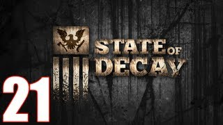 State Of Decay Walkthrough Part 21 Gameplay Let