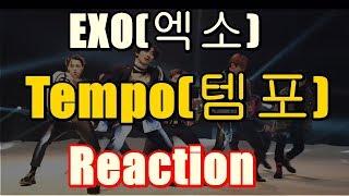 (Kpop Reaction Mashup/케이팝 해외반응) 엑소(EXO) - Tempo(템포)