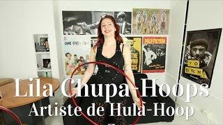 Lila Chupa-Hoops, artiste de Hula-Hoop