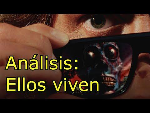 Análisis: 3llos viven (They live)