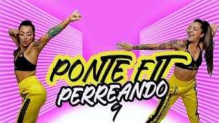 BAILA REGUETON EN CASA #9 -PONTE FIT PERREANDO-Reggaeton at home -Zumba Cardio Perreo- Natalia Vanq