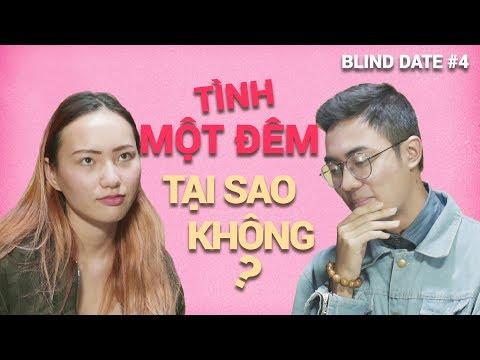 Blind date #4: Tình một đêm, sao không thử? | Trắng trải 37