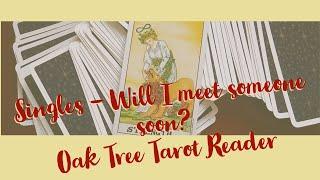 Pick a card - Singles - Will I meet someone soon?
