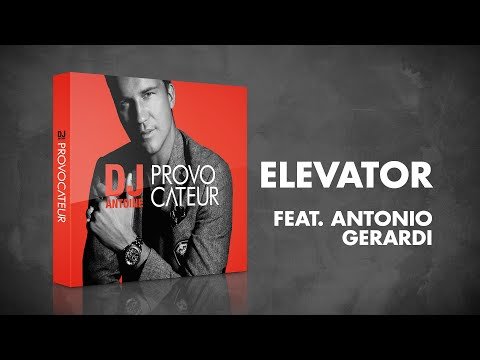 Elevator (feat. Antonio Gerardi) DJ Antoine Vs Mad Mark 2k16 Radio Edit - DJ Antoine - полная версия
