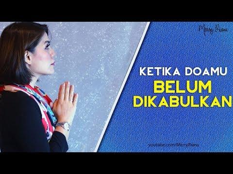 KETIKA DOAMU BELUM DIKABULKAN  (Video Motivasi) | Spoken Word | Merry Riana