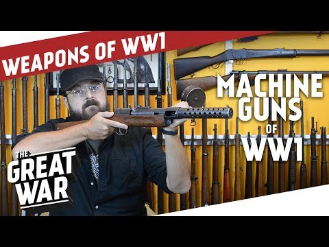 Machine Guns Of World War 1 I THE GREAT WAR Special feat. C&Rsenal