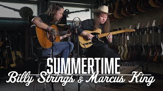 summertime billy strings marcus king