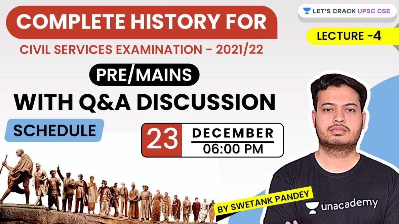 Lecture-4 | Complete History | Crack UPSC CSE/IAS 2021 | Swetank Pandey