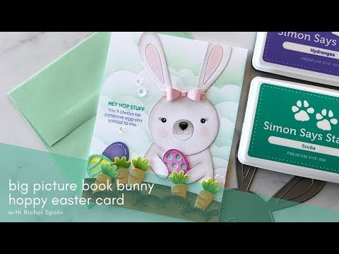 Simon Says Stamp | Big Picture Book Bunny Hoppy Easter Card