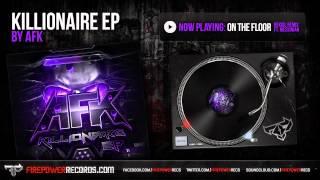 AFK ft. Messinian - On the Floor (Rekoil Remix)
