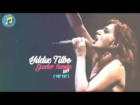 Yıldız Tilbe - Geceler Sensiz ( Yar Yar 2017 ) Officiall