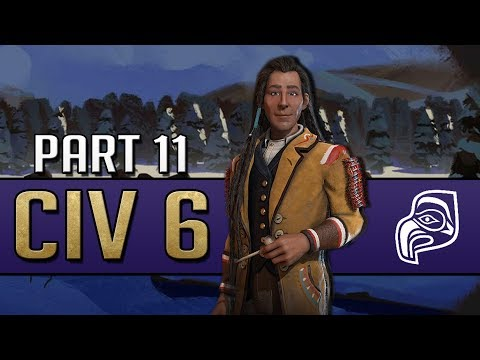 SENDING A MESSAGE -  Let's Play Civilization 6: Rise and Fall - Cree / Part 11