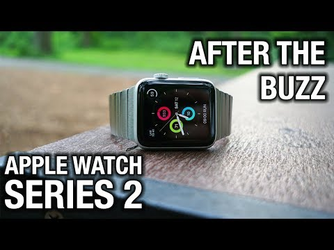 Apple Watch Series 2 After The Buzz