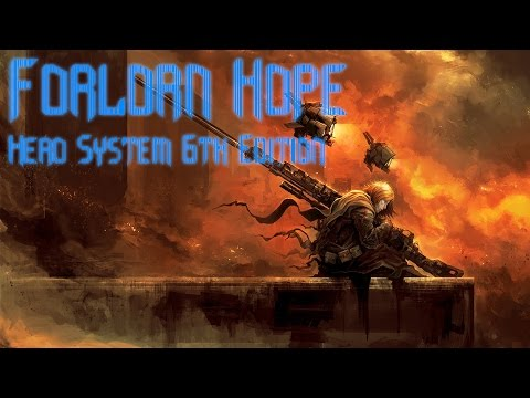 Hero System Roleplay - Forlorn Hope - Part 5
