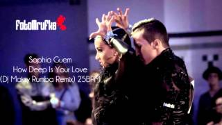 Sophia Guem - How Deep Is Your Love  (DJ Maksy Rumba Remix)