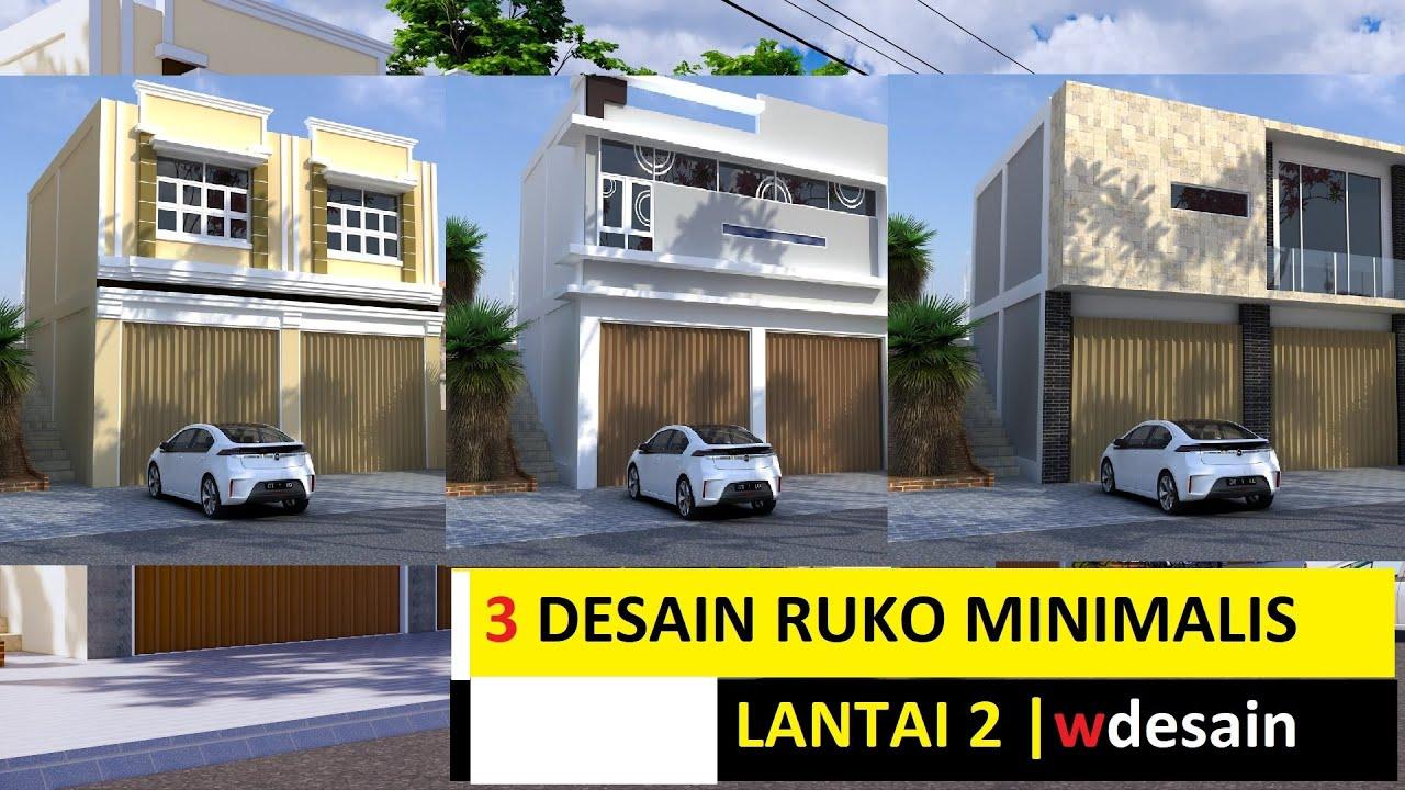 Desain Model Ruko Minimalis 2 Lantai 3 Alternatif Terbaik Wdesain Youtube