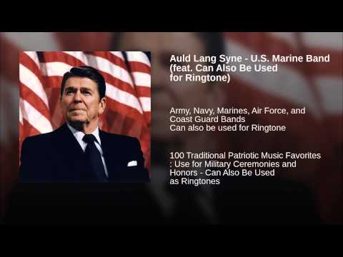 Auld Lang Syne  US Marine Band feat Can Also Be Used for Ringtone