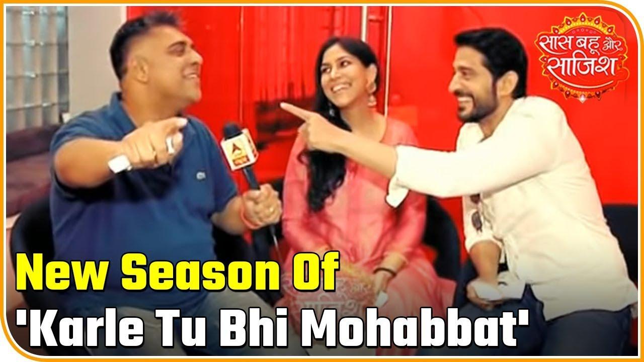 Download Sakshi, Ram Kapoor & Hiten Tejwani Spill The Secrets Of Karle Tu Bhi Mohabbat Season 3